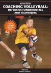 Coaching Volleyball Defensive Fundamentals And Techniques 2nd Edition