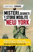 Misteri, segreti e storie insolite di New York Book Cover