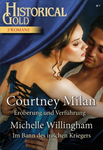 Michelle Willingham & Courtney Milan - Historical Gold Band 251