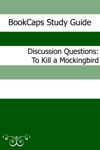 Discussion Questions To Kill A Mockingbird
