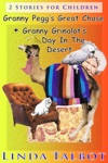 Granny Peggs Great ChaseGranny Grinalots Day In The Desert