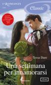 Una settimana per innamorarsi (I Romanzi Classic) Book Cover