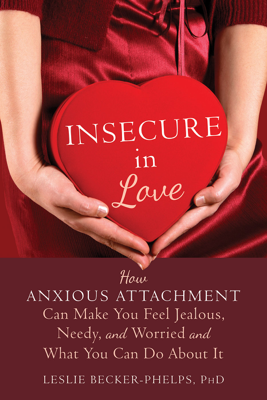 Insecure in Love - Leslie Becker-Phelps book