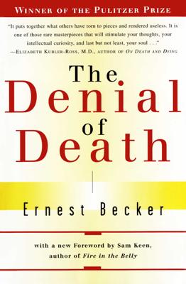 The Denial of Death - Ernest Becker book