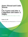 James Mcneal And Linda Mcneal V City Easton And John A Cappellano And James A Singley