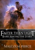 Faster Than Light: Babel Among the Stars