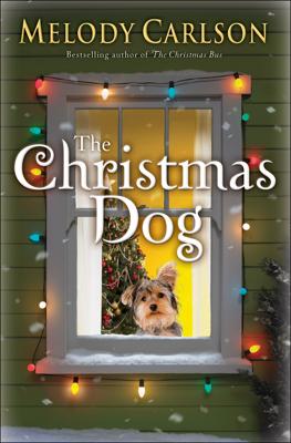 Melody Carlson - The Christmas Dog book