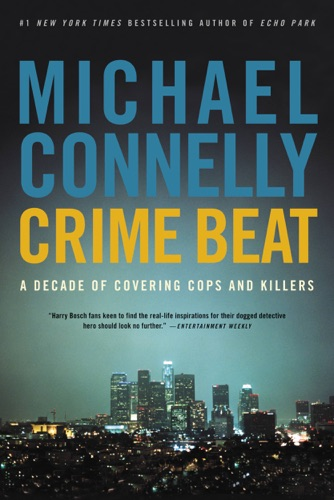 Michael Connelly - Crime Beat