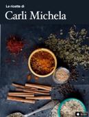 Le ricette di Carli Michela