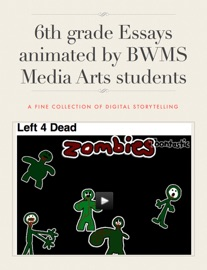 6th Grade Essays Animated By Bwms Media Arts Students