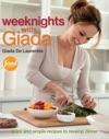 Weeknights With Giada