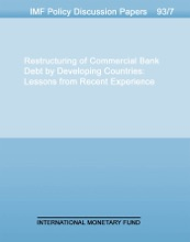 Restructuring of Commercial Bank Debt by Developing Countries: Lessons from Recent Experience