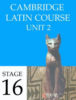 Cambridge Latin Course (4th Ed) Unit 2 Stage 16