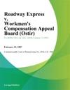 Roadway Express V Workmens Compensation Appeal Board Ostir