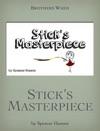 Sticks Masterpiece