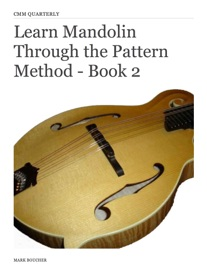LEARN MANDOLIN THROUGH THE PATTERN  METHOD - BOOK 2