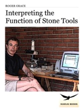 Interpreting The Function Of Stone Tools