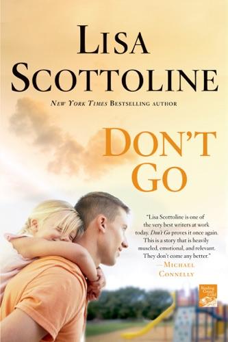 Lisa Scottoline - Don't Go