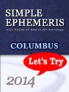 Simple Ephemeris With Tables Of Aspect For Astrology Columbus 2014 Lets Try