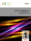 CK-12 Algebra I - Second Edition, Volume 1 Of 2