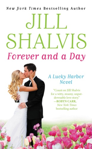 Jill Shalvis - Forever and a Day