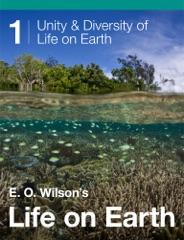 E. O. Wilson's Life on Earth Unit 1