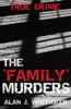 The 'Family' Murders