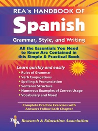 Rea S Handbook Of Spanish Grammar Style And Writing