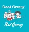 Good GrannyBad Granny