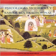 Psicología Moderna y Sabiduría Tradicional
