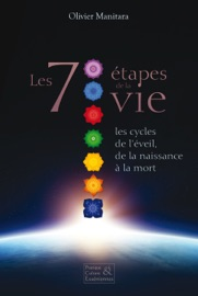 Les 7 Tapes De La Vie