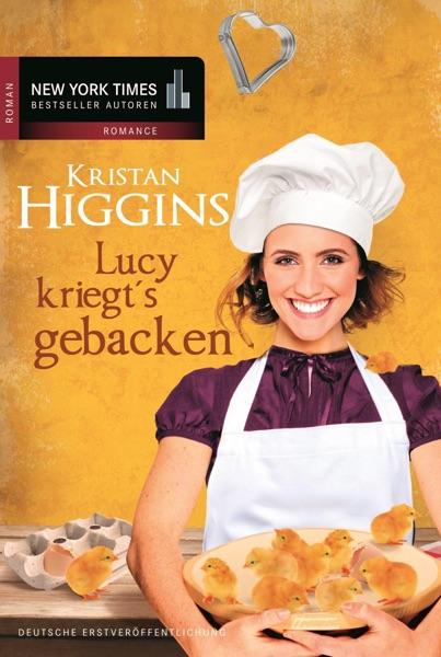Lucy kriegt's gebacken - Kristan Higgins book cover