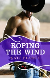 Roping the Wind: A Rouge Erotic Romance PDF Download