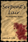 Serpent's Lair (The Forgotten: Book 1)