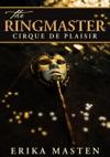 The Ringmaster Cirque De Plaisir