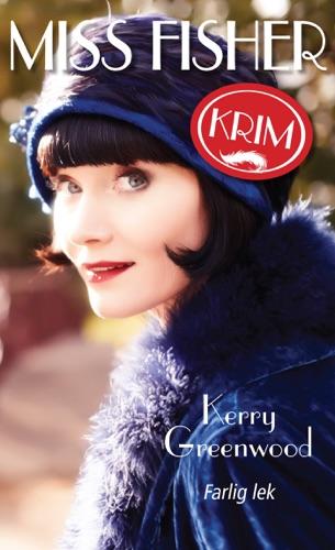 Kerry Greenwood - Miss Fisher 2 - Farlig lek