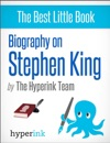 Master Of Suspense A Biography Of Stephen King The Worlds Best-Selling Horror Novelist