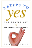 Three Steps to Yes