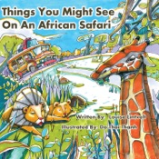 Things You Might See on an African Safari