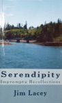Serendipity Impromptu Recollections