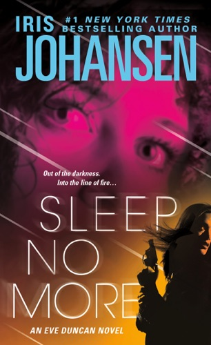 Iris Johansen - Sleep No More