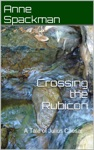 Crossing The Rubicon A Tale Of Julius Caesar