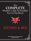 The Complete Worst-Case Scenario Survival Handbook Dating  Sex