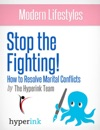 Stop The Fighting Improve Your Marriage By Getting Past Conflict Sex Relationships