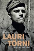 Lauri Törni - syntynyt sotilaaksi