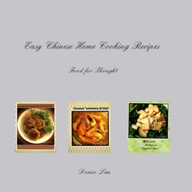 Easy Chinese Home Cooking Recipes book