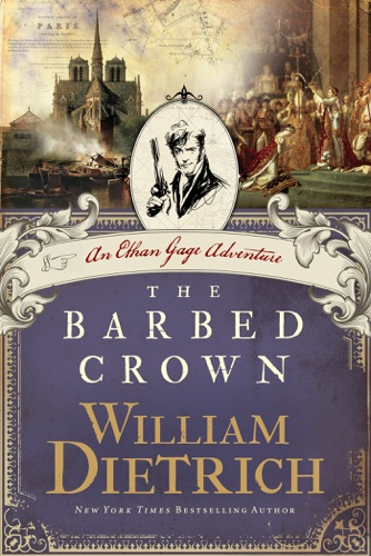 William Dietrich - The Barbed Crown