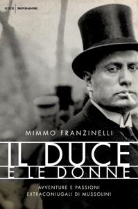 Il duce e le donne da Mimmo Franzinelli