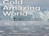 Cold Amazing World