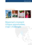 Myanmar's Moment: Unique Opportunities, Major Challenges
